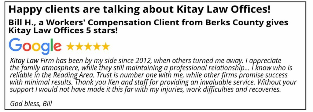 Berks County Workers' Compensation Review - Kitay Law Offices